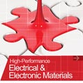 High Performance Electrical and Electronic Material
